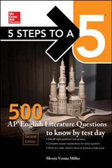 5 Steps to a 5: 500 AP English Literature Questions to Know by Test Day, Second Edition, Hardback Book