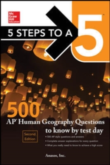 5 Steps to a 5: 500 AP Human Geography Questions to Know by Test Day, Second Edition, Hardback Book