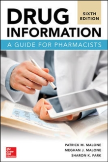 Drug Information: A Guide for Pharmacists, Sixth Edition, Paperback / softback Book