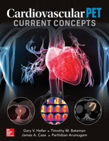 Cardiovascular PET: Current Concepts, Hardback Book