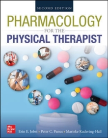 PHARMACOLOGY FOR THE PHYSICAL THERAPIST, SECOND EDITION, Hardback Book