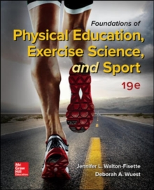Foundations of Physical Education, Exercise Science, and Sport, Hardback Book