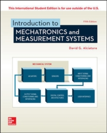 INTRODUCTION TO MECHATRONICS AND MEASUREMENT SYSTEMS, Paperback / softback Book