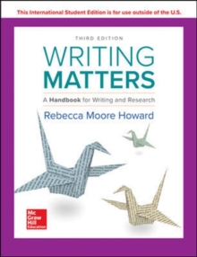 Writing Matters: A Handbook for Writing and Research 3e TABBED, Paperback / softback Book