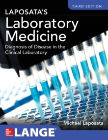 Laposata's Laboratory  Medicine Diagnosis of Disease in Clinical Laboratory Third Edition, Hardback Book