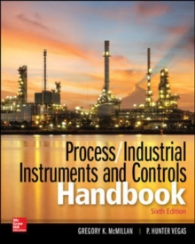 Process / Industrial Instruments and Controls Handbook, Sixth Edition, Hardback Book
