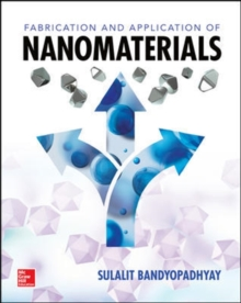 Fabrication and Application of Nanomaterials, Hardback Book