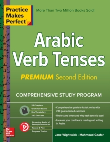 Practice Makes Perfect: Arabic Verb Tenses, Premium Second Edition, Paperback / softback Book