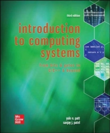 Introduction to Computing Systems: From Bits & Gates to C/C++ & Beyond, Hardback Book