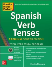 Practice Makes Perfect: Spanish Verb Tenses, Premium Fourth Edition, Paperback / softback Book