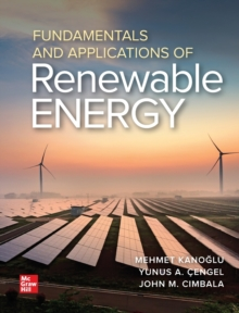 Fundamentals and Applications of Renewable Energy, Hardback Book