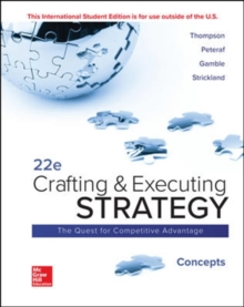 ISE Crafting and Executing Strategy: Concepts, Paperback / softback Book