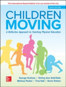 ISE Children Moving: A Reflective Approach to Teaching Physical Education, Paperback / softback Book