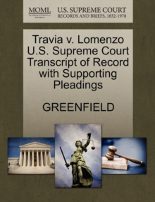 Travia V. Lomenzo U.S. Supreme Court Transcript of Record with Supporting Pleadings, Paperback / softback Book