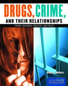 Drugs, Crime, And Their Relationships, Paperback / softback Book