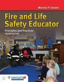 Fire And Life Safety Educator: Principles And Practice, Hardback Book