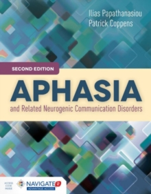 Aphasia And Related Neurogenic Communication Disorders, Hardback Book