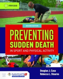 Preventing Sudden Death In Sport  &  Physical Activity, Hardback Book