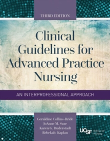 Clinical Guidelines for Advanced Practice Nursing, Paperback Book