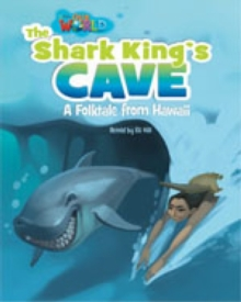 Our World Readers: The Shark King's Cave : British English, Pamphlet Book