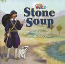 Our World Readers: Stone Soup Big Book, Pamphlet Book