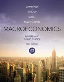 Macroeconomics : Private and Public Choice, Paperback / softback Book