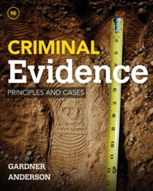 Criminal Evidence : Principles and Cases, Hardback Book