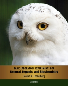 Basic Laboratory Experiments for General, Organic, and Biochemistry, Paperback / softback Book