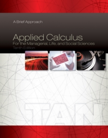 Applied Calculus for the Managerial, Life, and Social Sciences : A Brief Approach, Hardback Book