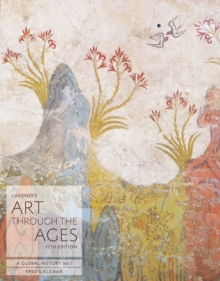 Gardner's Art through the Ages : A Global History, Volume I, Paperback / softback Book