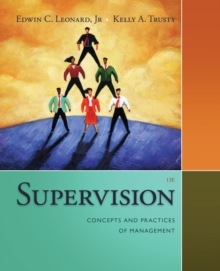 Supervision : Concepts and Practices of Management, Paperback Book