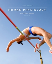 Human Physiology : From Cells to Systems, Hardback Book