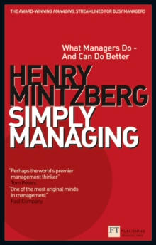 Simply Managing : What Managers Do - and Can Do Better, Paperback / softback Book