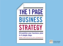 The One Page Business Strategy : Streamline Your Business Plan in Four Simple Steps, Paperback Book