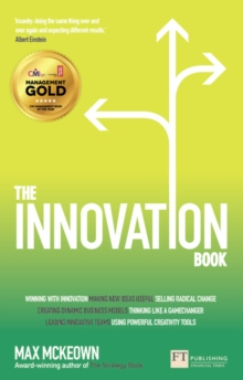 The Innovation Book : How to Manage Ideas and Execution for Outstanding Results, Paperback Book