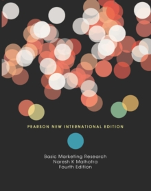 Basic Marketing Research: Pearson New International Edition, Paperback Book