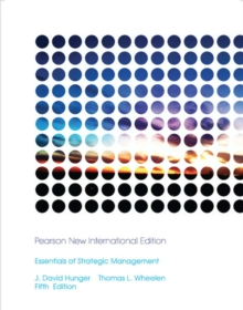 Essentials of Strategic Management: Pearson New International Edition, Paperback / softback Book