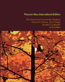 School and Community Relations, The: Pearson New International Edition, Paperback / softback Book