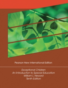Exceptional Children: Pearson New International Edition : An Introduction to Special Education, Paperback / softback Book