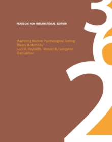 Mastering Modern Psychological Testing: Pearson New International Edition : Theory & Methods, Paperback Book