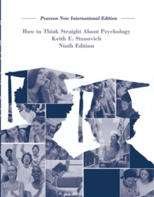 How To Think Straight About Psychology: Pearson New International Edition, Paperback / softback Book