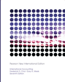 International Accounting: Pearson New International Edition, Paperback / softback Book
