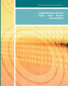 Applied Behavior Analysis: Pearson New International Edition, Paperback Book