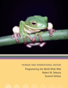 Programming the World Wide Web: Pearson New International Edition, Paperback Book