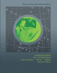 Database Systems: Pearson New International Edition : The Complete Book, Paperback / softback Book