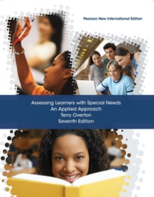 Assessing Learners with Special Needs: Pearson New International Edition : An Applied Approach, Paperback / softback Book