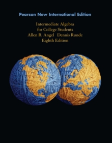 Intermediate Algebra for College Students: Pearson New International Edition, Paperback / softback Book