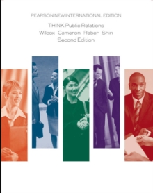 THINK Public Relations: Pearson New International Edition, Paperback Book