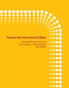 Solid State Electronic Devices: Pearson New International Edition, Paperback Book