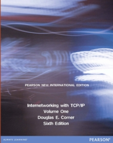 Internetworking with TCP/IP Volume One: Pearson New International Edition, Paperback Book